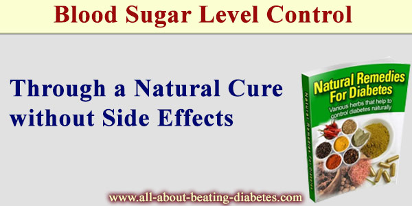 Blood sugar level control through a natural cure without any side effects
