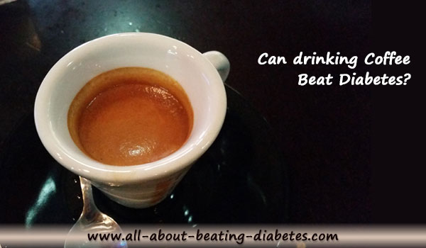 coffee as  natural cures for diabetes