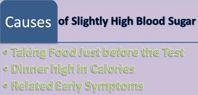 Causes of Slightly High Blood Sugar